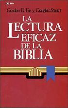 La lectura eficaz de la Biblia : guía para la comprensión de la Biblia