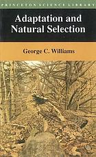 Adaptation and natural selection : a critique of some evolutionary thought