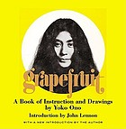 Grapefruit : a book of instructions + drawings