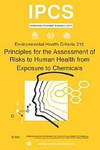 Principles for the assessment of risks to human health from exposure to chemicals