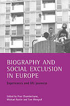 Biography and social exclusion in Europe : experiences and life journeys