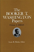 The Booker T. Washington papers. Volume 3, 1889-95