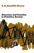 Structure and function in primitive society : essays and addresses