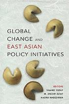 Global change and East Asian policy initiatives