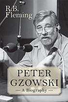Peter Gzowski : a biography