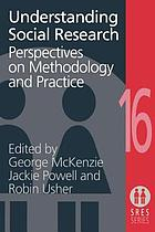 Understanding social research : perspectives on methodology and practice