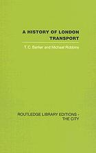 A history of London Transport : the nineteenth century