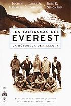 Ghosts of Everest [the search for Mallory & Irvine