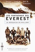 Los fantasmas del Everest : La búsqueda de Mallory