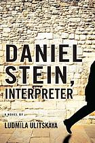 Daniel Stein, interpreter : a novel in documents