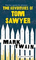 The adventures of Tom Sawyer / illustrations by Paul Geiger ; afterword by Bernard DeVoto