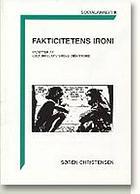 Fakticitetens ironi : facetter af kulturrelativismens idéhistorie