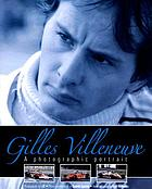 Gilles Villeneuve : a photographic portrait