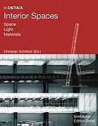 Interior spaces : space, light, material