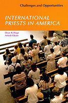 International priests in America : challenges and opportunities