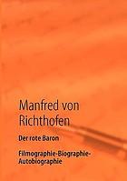 Der rote Baron Filmographie, Biographie, Autobiographie