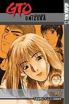 GTO. Vol. 6. Great teacher Onizuka
