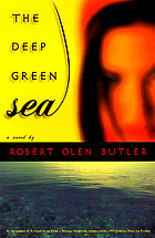 The deep green sea : a novel