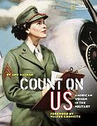 Count on us : American women in the military