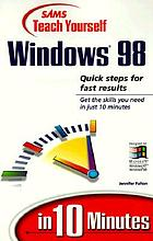 Sams teach yourself Windows 98 in 10 minutes