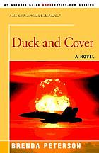 Duck and cover : a novel