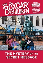 The boxcar children : the mystery of the secret message