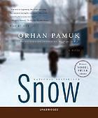 Snow a novel