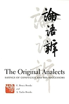 The original analects : sayings of Confucius and his successors