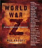 World War Z : [an oral history of the zombie war]