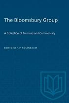 The Bloomsbury group : a collection of memoirs, commentary, and criticism