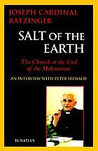 Salt of the earth : Christianity and the Catholic Church at the end of the millennium