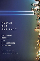Power and the past : collective memory and international relations
