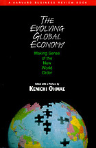 The evolving global economy : making sense of the new world order