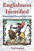Englishness identified : manners and character, 1650-1850