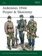 Ardennes, 1944 : Peiper and Skorzeny