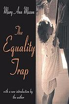 The equality trap