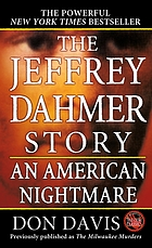 The Jeffrey Dahmer story : an American nightmare