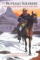 The buffalo soldiers : a narrative of the Black cavalry in the West