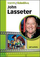 John Lasseter : the whiz who made Pixar king