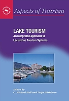 Lake Tourism : an integrated approach to lacustrine tourism systems