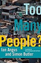 Too many people? : population, immigration, and the environmental crisis