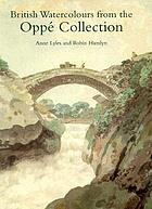 British watercolours from the Oppé collection : with a selection of drawings and oil sketches
