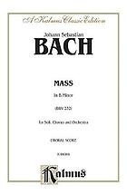 Mass in B minor : for soli, chorus and orchestra