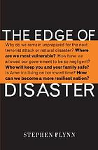 The edge of disaster : rebuilding a resilient nation