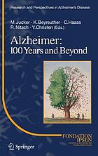Alzheimer : 100 years and beyond