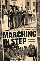 Marching in step : masculinity, citizenship, and the Citadel in post-World War II America