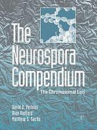The neurospora compendium : chromosomal loci