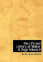 The life and letters of Walter H. Page