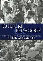 Culture and pedagogy : international comparisons in primary education