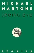Seeing eye : stories
